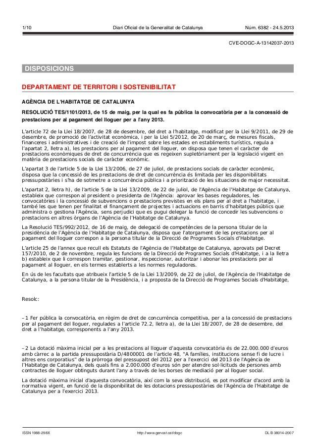 DISPOSICIONSDEPARTAMENT DE TERRITORI I SOSTENIBILITATAGÈNCIA DE LHABITATGE DE CATALUNYARESOLUCIÓ TES/1101/2013, de 15 de m...