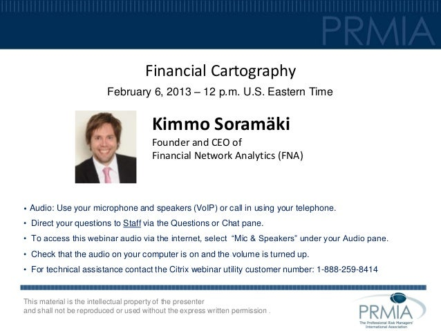 Financial Cartography                         February 6, 2013 – 12 p.m. U.S. Eastern Time                                ...