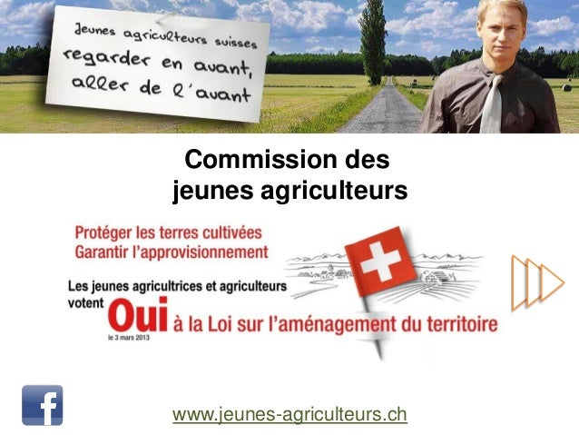 Commission desjeunes agriculteurswww.jeunes-agriculteurs.ch