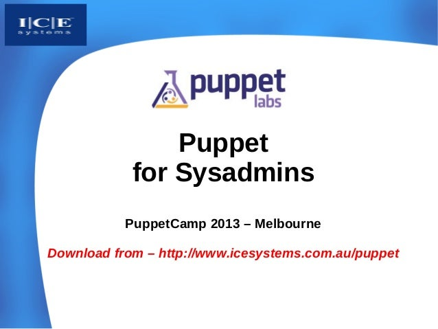 Puppet for Sys Admins