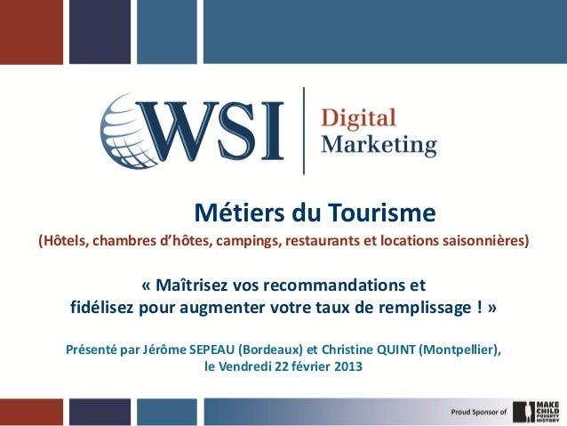 Métiers du Tourisme(Hôtels, chambres d'hôtes, campings, restaurants et locations saisonnières)              « Maîtrisez vo...