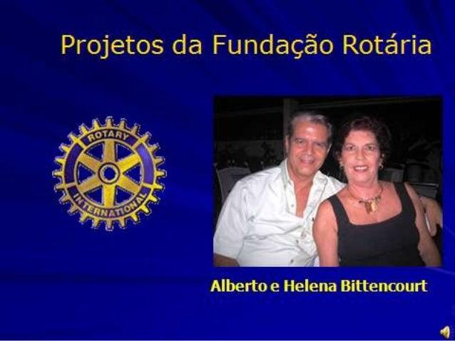 ROTARY INTERNATIONAL           Ano Rotário 2012-2013Sakuji Tanaka e Kyoko PRESIDENTE DO RI
