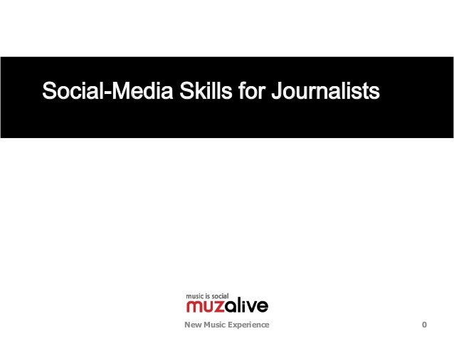 Social-Media Skills for Journalists              New Music Experience    0