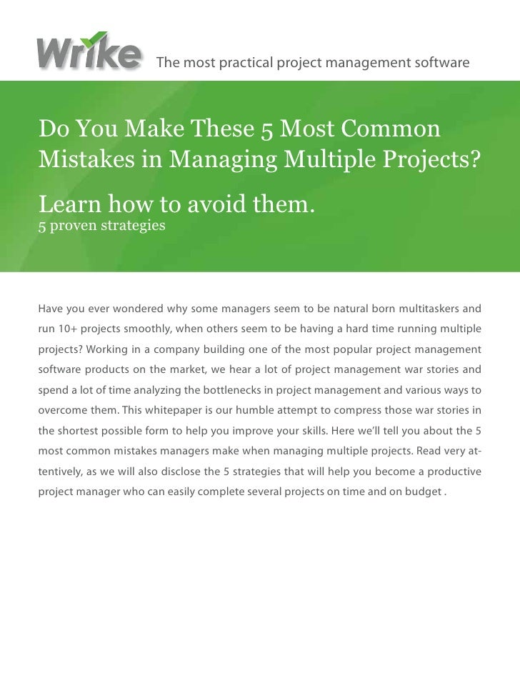 The most practical project management softwareDo You Make These 5 Most CommonMistakes in Managing Multiple Projects?Learn ...