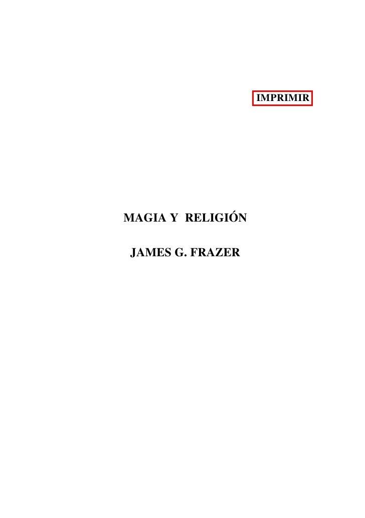 IMPRIMIRMAGIA Y RELIGIÓNJAMES G. FRAZER
