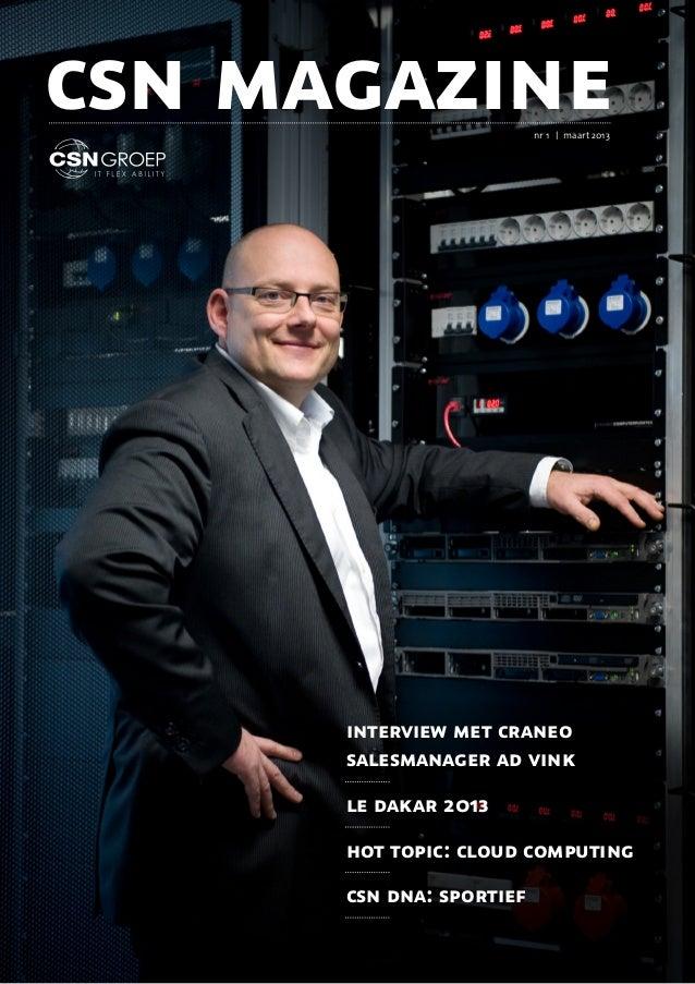 csn magazine              nr 1 | maart 2013      interview met craneo      salesmanager ad vink      le dakar 2013      ho...