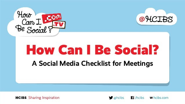MPI Sweden Student Club: How Can I Be Social - a Social Media Checklist for meetings