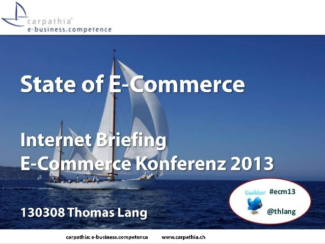 State of E-Commerce 2013