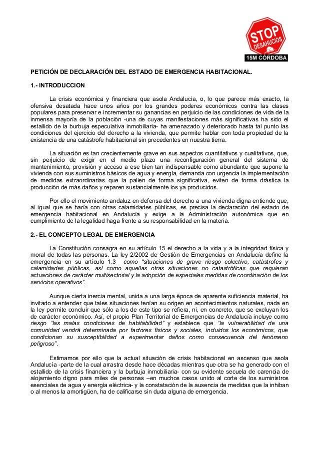 PETICIÓN DE DECLARACIÓN DEL ESTADO DE EMERGENCIA HABITACIONAL.1.- INTRODUCCION        La crisis económica y financiera que...