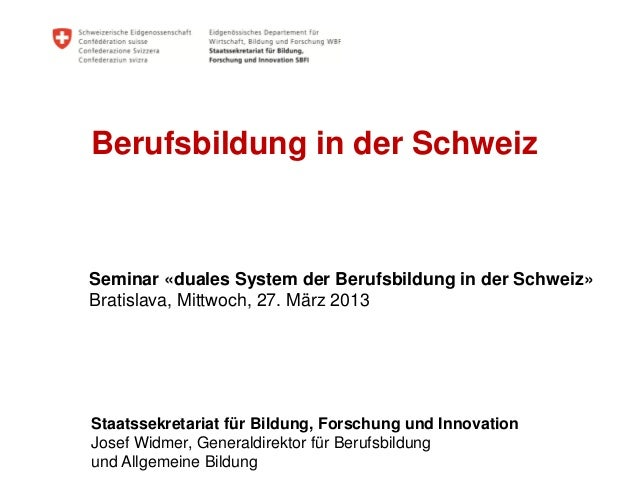 Josef Widmer   Duálny systém odborného vzdelávania vo Švajčiarsku - prednáška  DE   (2013)