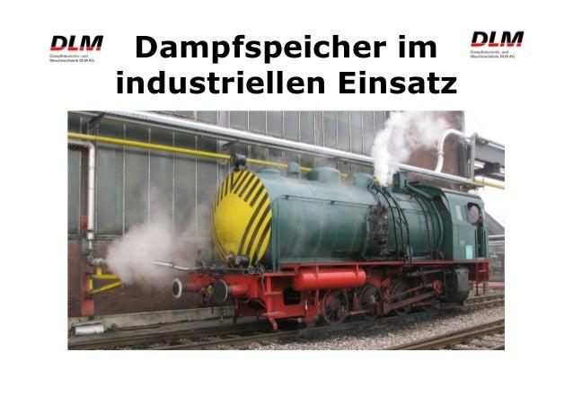 Dampfspeicher im industriellen Einsatz