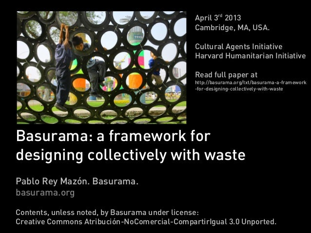 Basurama: a framework for designing collectively with waste