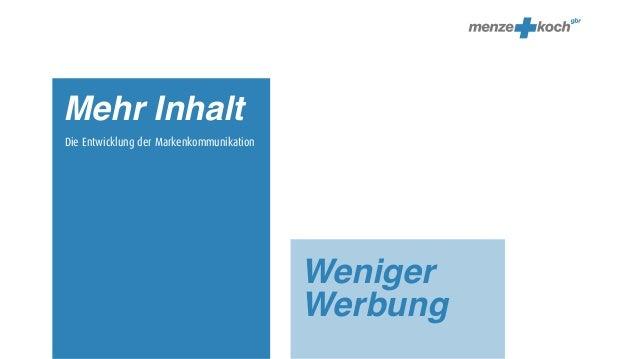 Mehr InhaltDie Entwicklung der Markenkommunikation                                          Weniger                       ...