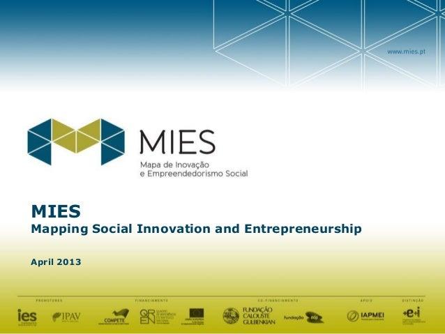 MIESMapping Social Innovation and EntrepreneurshipApril 2013