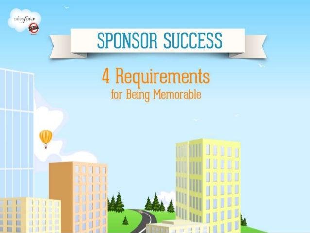 Sponsor Success Webinar #2: 4 Requirements for Being Memorable