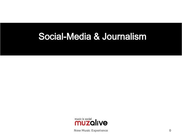Social-Media & Journalism        New Music Experience   0