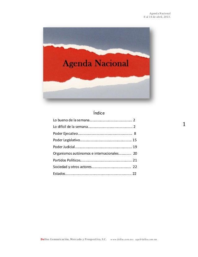 Agenda Nacional                                                                           8 al 14 de abril, 2013.         ...