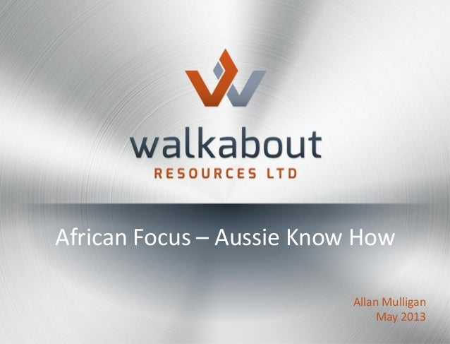African Focus – Aussie Know HowAllan MulliganMay 2013