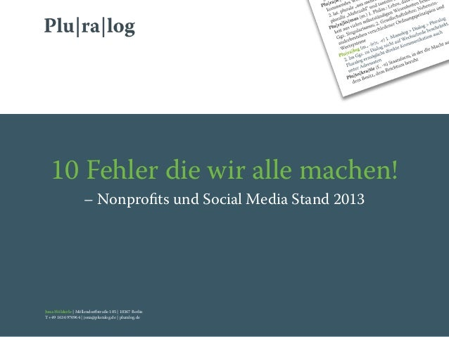 Jona Hölderle | Möllendorffstraße 105 | 10367 BerlinT +49 163 6976964 | jona@pluralog.de | pluralog.de10 Fehler die wir all...