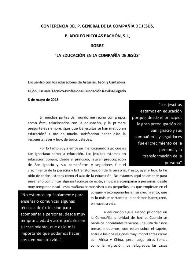 """CONFERENCIA DEL P. GENERAL DE LA COMPAÑÍA DE JESÚS, P. ADOLFO NICOLÁS PACHÓN, S.J., SOBRE """"LA EDUCACIÓN EN LA COMPAÑÍA DE ..."""