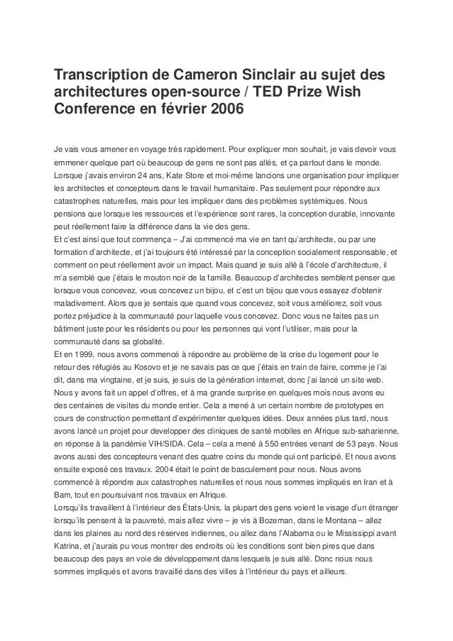 Transcription de Cameron Sinclair au sujet desarchitectures open-source / TED Prize WishConference en février 2006Je vais ...