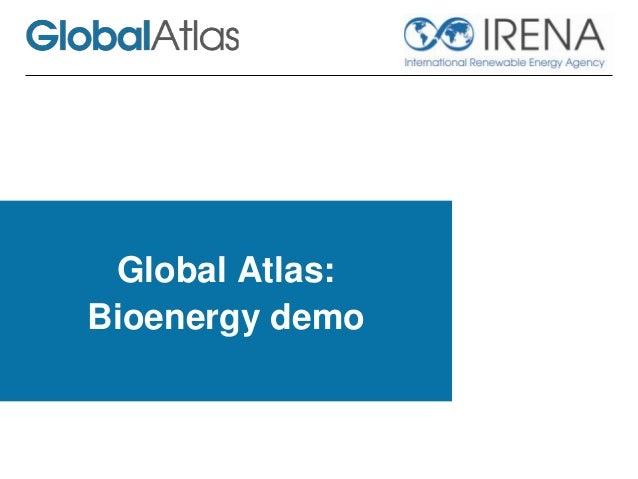 Bioenergy prototype for the Global Atlas
