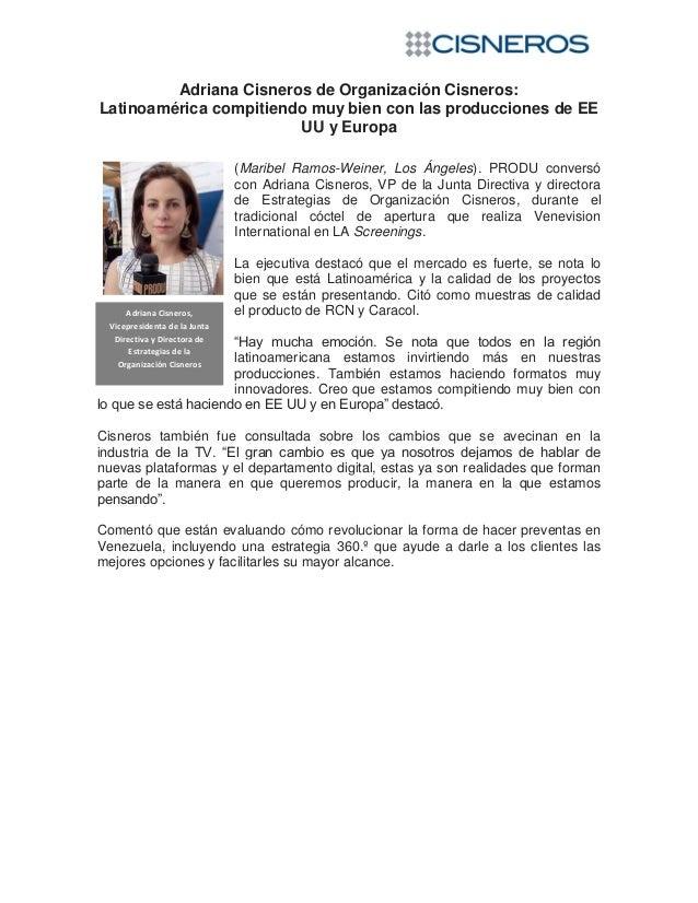 Adriana Cisneros de Organización Cisneros:Latinoamérica compitiendo muy bien con las producciones de EEUU y Europa(Maribel...