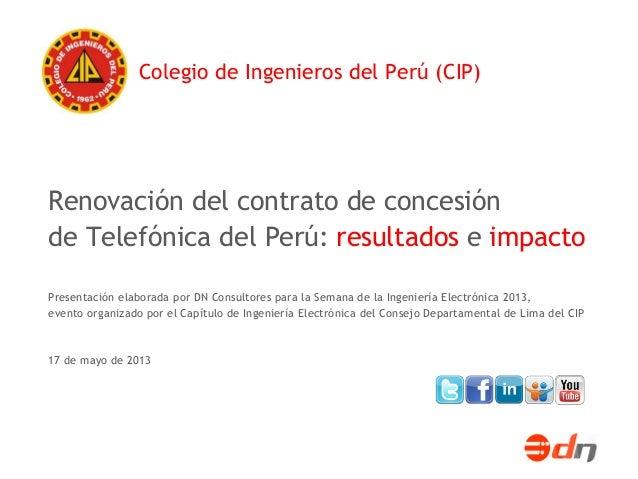 Renovación del contrato de concesión de Telefónica del Perú: resultados e impacto Presentación elaborada por DN Consultore...