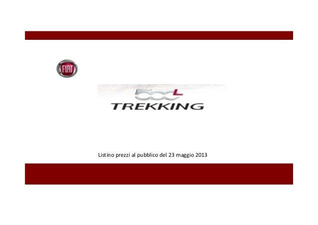 Listino prezzi Fiat 500 L Trekking