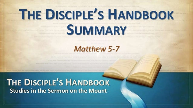 130526 sm 27 disciple's handbook summary (abridged)