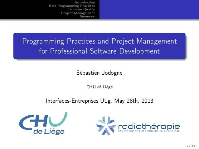 Introduction Best Programming Practices Software Quality Project Management Summary  Programming Practices and Project Man...