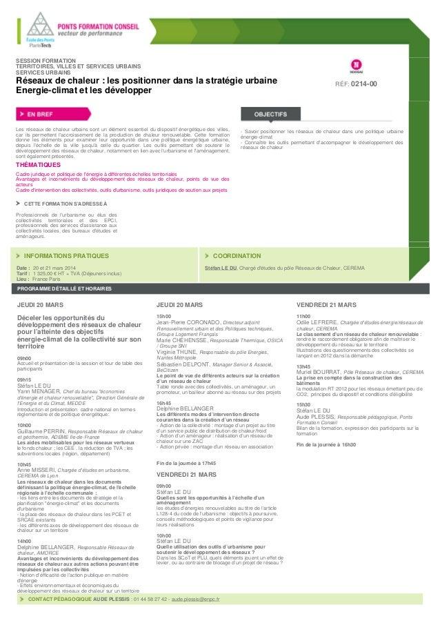Formation 7-8 novembre 2013   Réseaux de chaleur : les positionner dans la stratégie urbaine Energie-climat et les développer