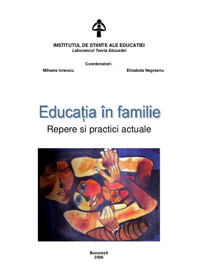 INSTITUTUL DE STIINTE ALE EDUCATIEI Laboratorul Teoria Educatiei Coordonatori: Mihaela Ionescu Elisabeta Negreanu Repere s...
