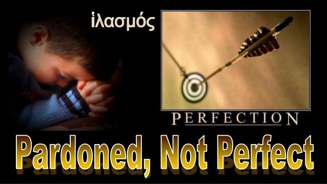 130602 pardoned not perfect   1 john 1 5-2-2 abridged