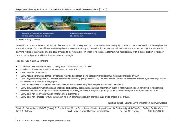 Single State Planning Policy (SSPP) Submission By Friends of South East Queensland (FOSEQ)Final - 12 June 2013 page 1 frie...