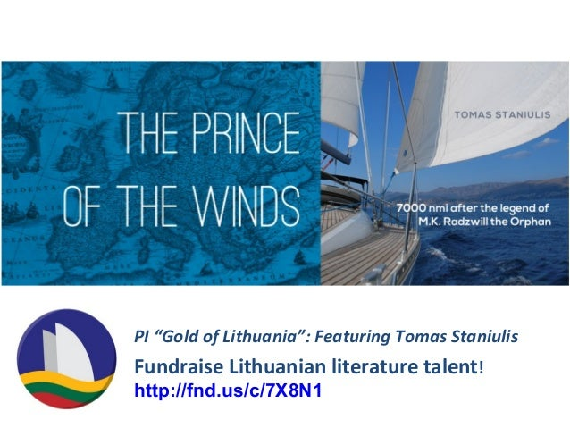 """PI """"Gold of Lithuania"""": Featuring Tomas StaniulisFundraise Lithuanian literature talent!http://fnd.us/c/7X8N1"""
