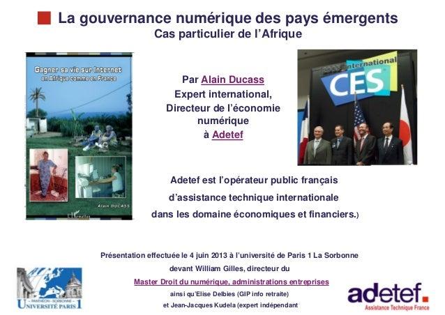 « La gouvernance numérique des pays émergents »1La gouvernance numérique des pays émergentsCas particulier de l'Afrique> P...