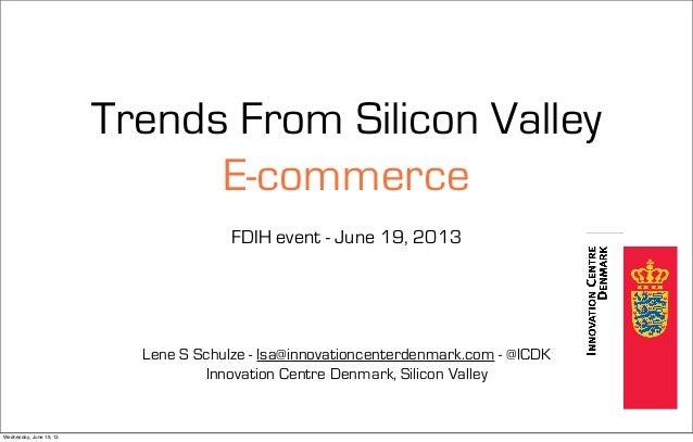Trends in Ecommerce - FDIH event June 19, 2013