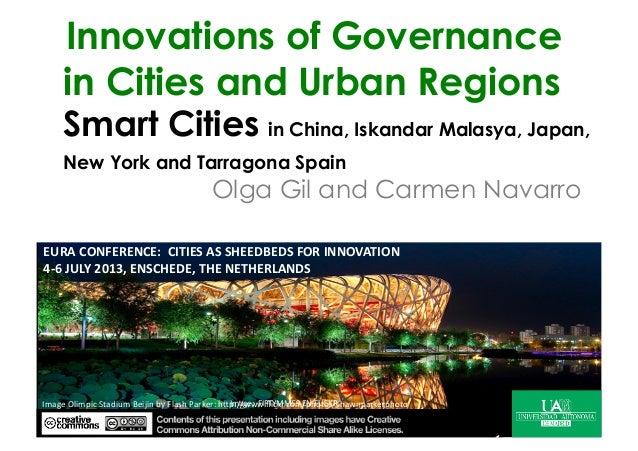 Innovations of Governance in Cities and Urban Regions Smart Cities in China, IskandarMalasya, Japan, New York and Tarragon...