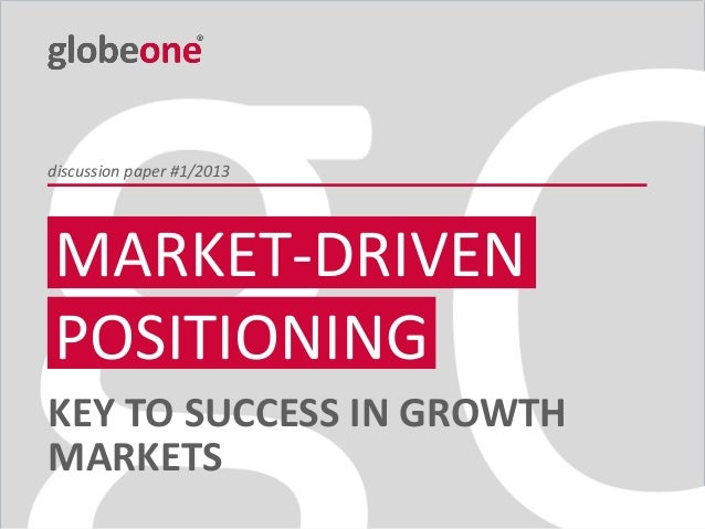 Market-driven Positioning - globeone Discussion Paper