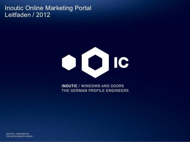 Inoutic Online Marketing PortalLeitfaden / 2012
