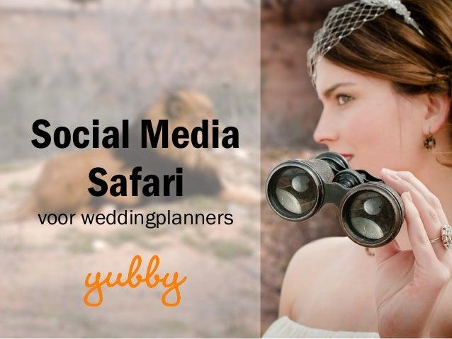 Social Media Safari voor weddingplanners