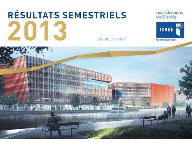 130725   présentation des résultats semestriel 2013 – icade – vf