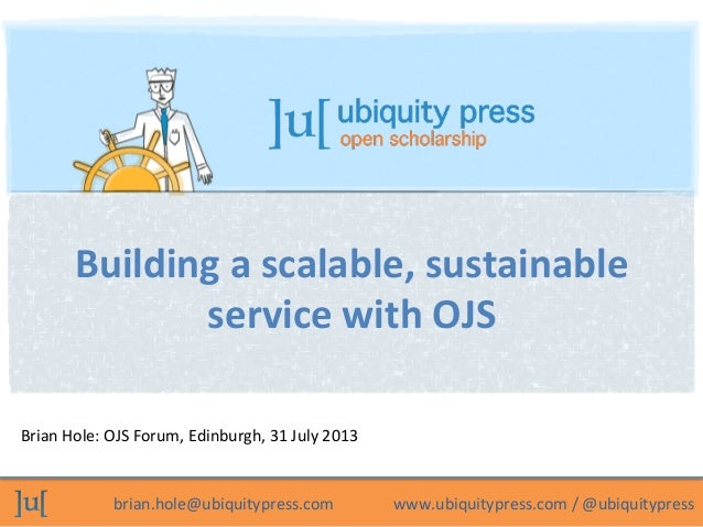 Building a scalable, sustainable service with OJS