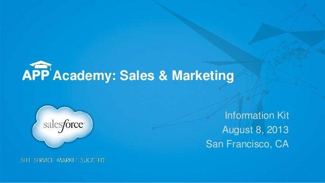 APP Academy: Sales & Marketing (San Francisco) - August 8, 2013 - Info Kit