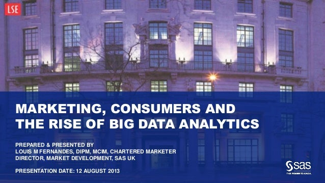 Marketing, Consumers and The Rise of Big Data Analytics