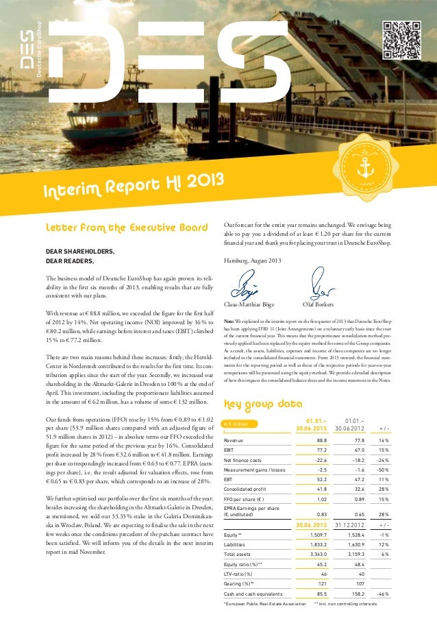 20 13 terim Report H 1 In Letter from the Executive Board DEAR SHAREHOLDERS, DEAR READERS,  Our forecast for the entire ye...