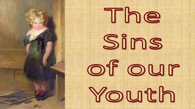 130825 sins of our youth   psalm 25 4-7