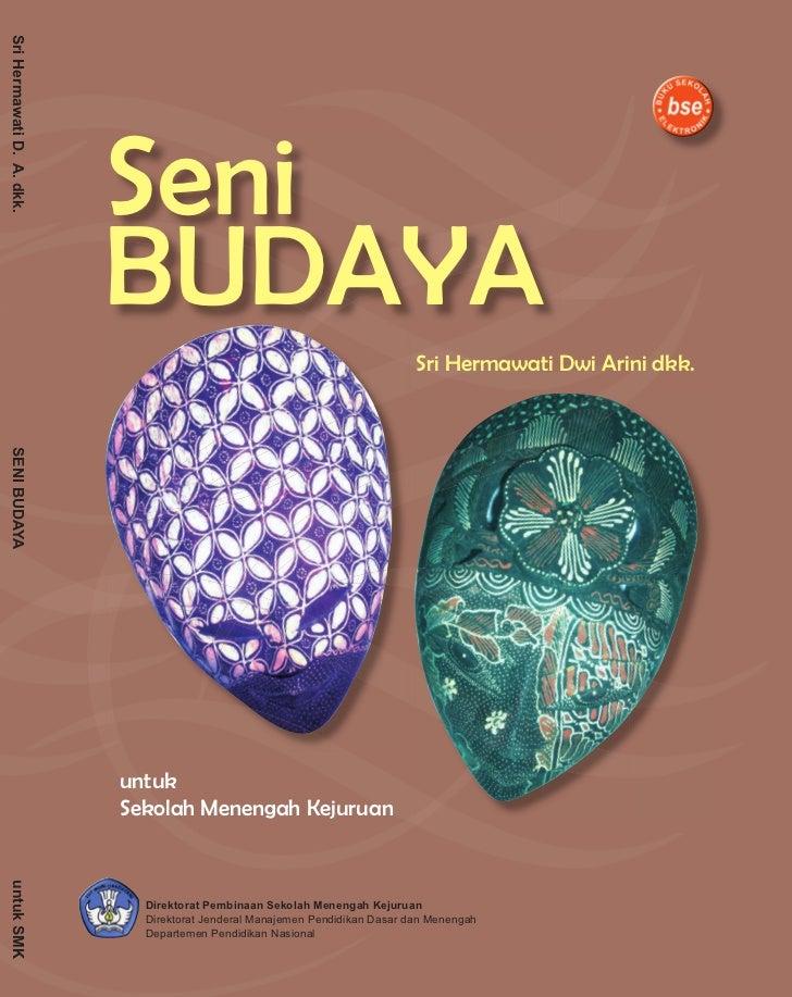 Sri Hermawati D. A. dkk.                                Seni                            BUDAYA                            ...
