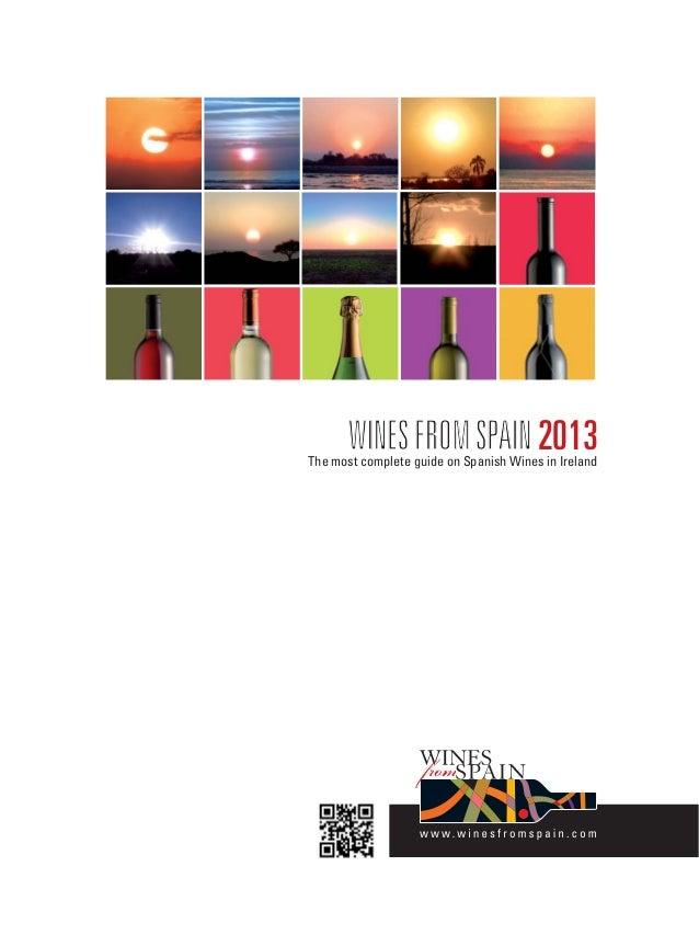 WINESFROMSPAINWINESFROMSPAIN2013The most complete guide on Spanish Wines in Ireland